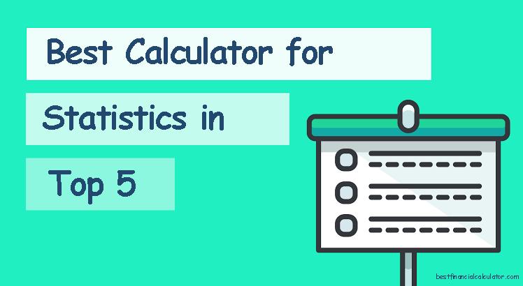 Best Calculator For Statistics